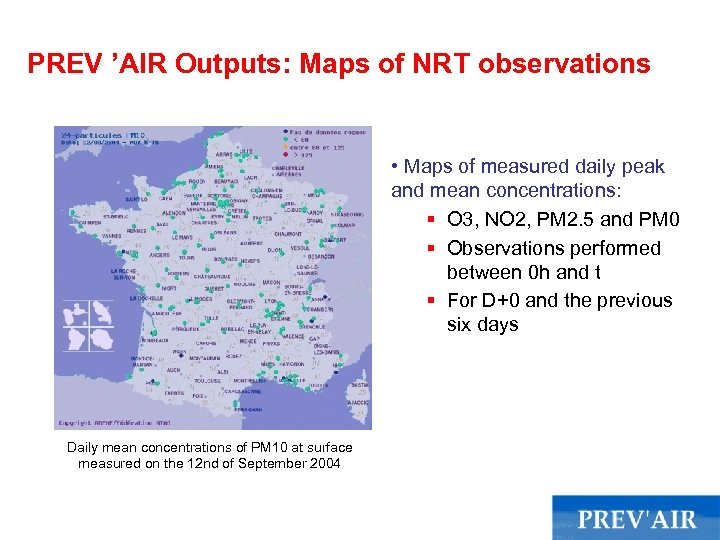 PREV 'AIR Outputs: Maps of NRT observations • Maps of measured daily peak and