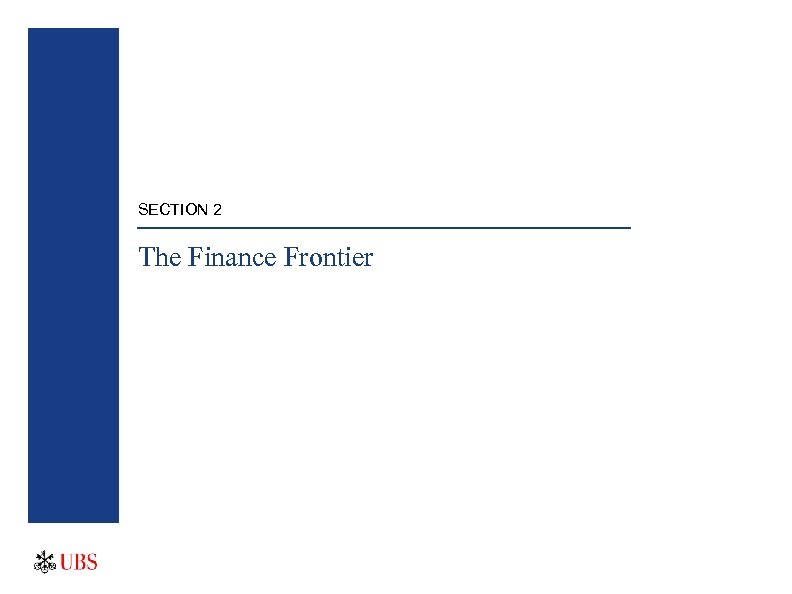 SECTION 2 The Finance Frontier