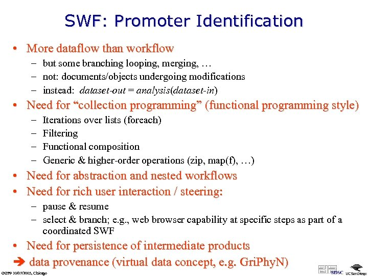 SWF: Promoter Identification • More dataflow than workflow – but some branching looping, merging,