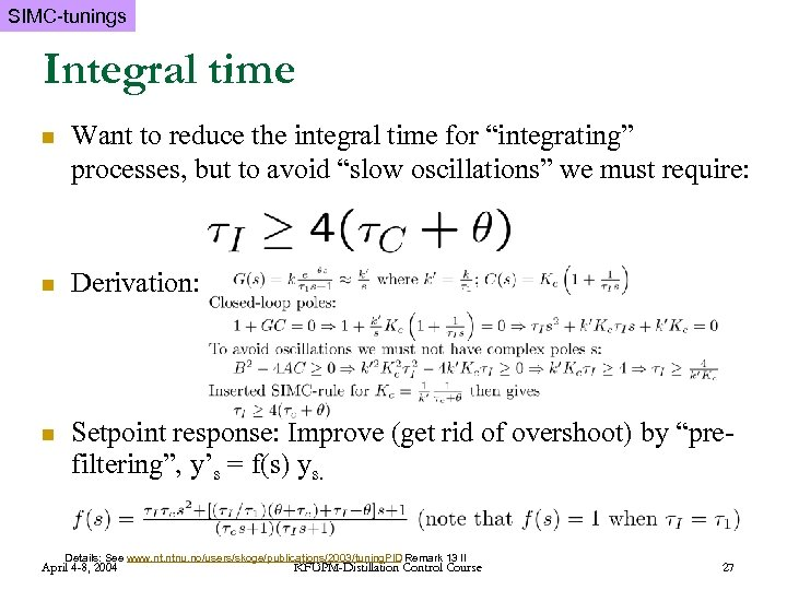 """SIMC-tunings Integral time n Want to reduce the integral time for """"integrating"""" processes, but"""