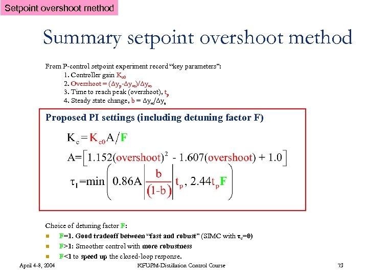 """Setpoint overshoot method Summary setpoint overshoot method From P-control setpoint experiment record """"key parameters"""":"""