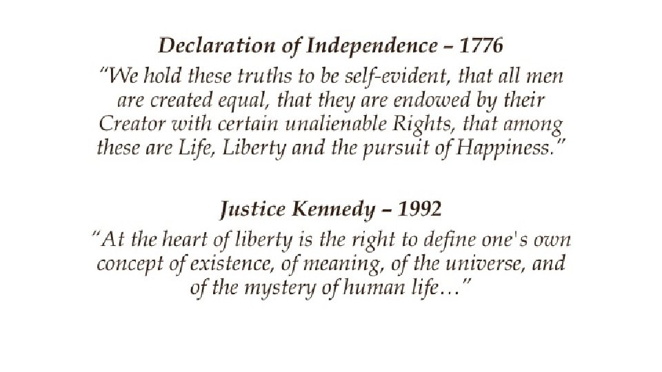 """Declaration of Independence – 1776 """"We hold these truths to be self-evident, that all"""