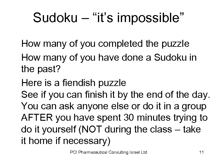"""Sudoku – """"it's impossible"""" How many of you completed the puzzle How many of"""
