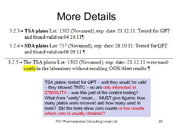 More Details TSA plates: tested for GPT – well they would be valid –