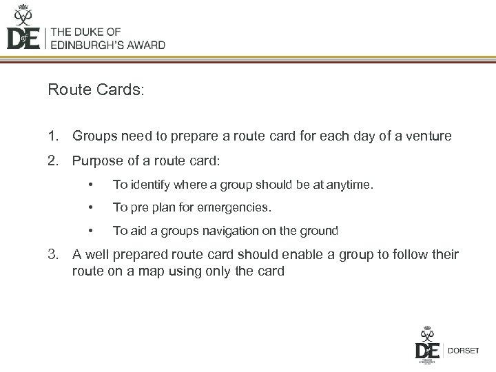 Route Cards: 1. Groups need to prepare a route card for each day of