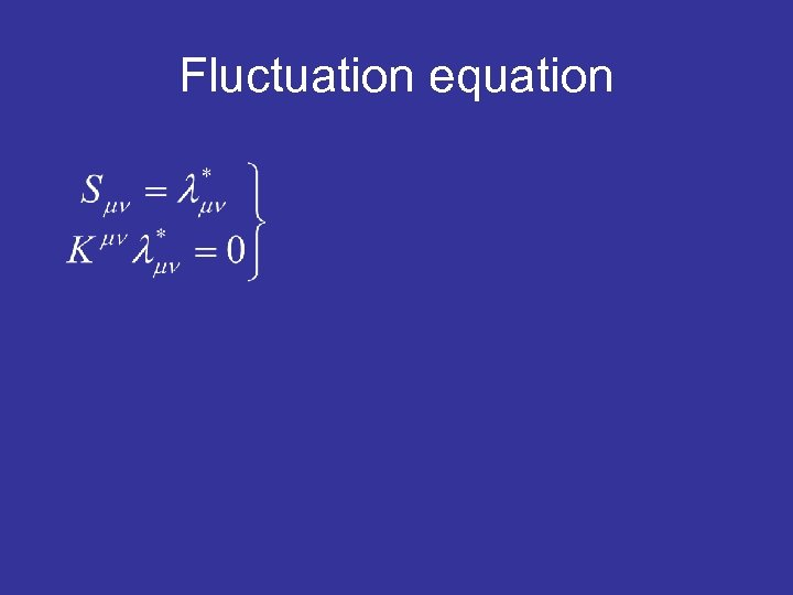 Fluctuation equation