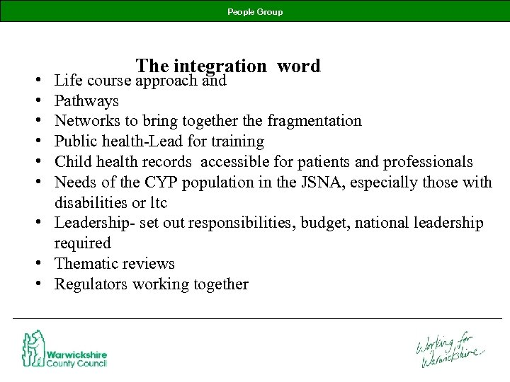 People Group • • • The integration word Life course approach and Pathways Networks