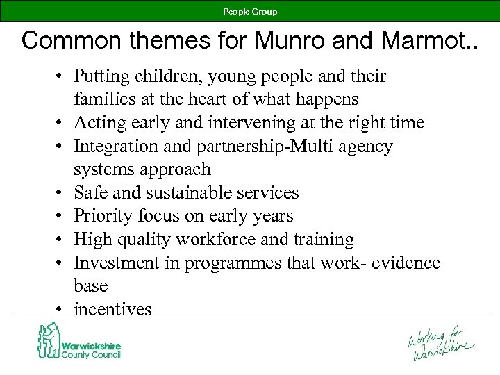 People Group Common themes for Munro and Marmot. . • Putting children, young people