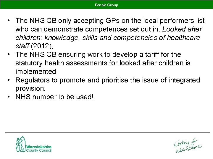 People Group • The NHS CB only accepting GPs on the local performers list
