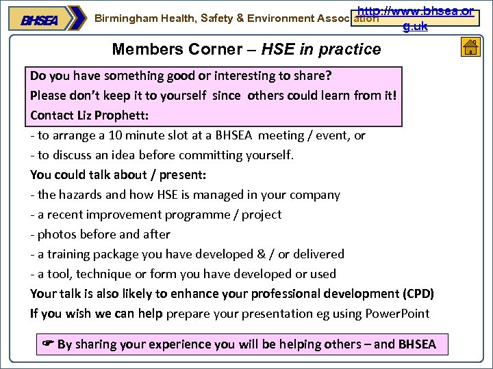 http: //www. bhsea. or g. uk Birmingham Health, Safety & Environment Association Members Corner
