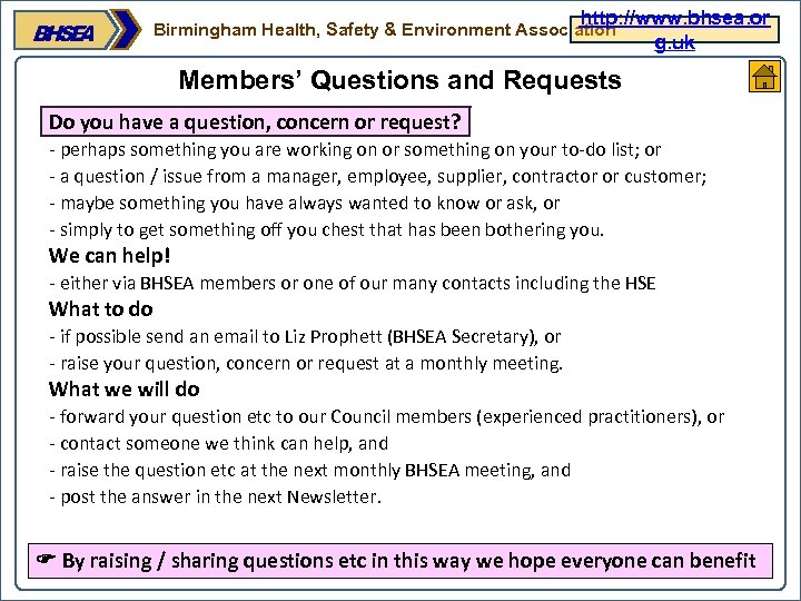 http: //www. bhsea. or g. uk Birmingham Health, Safety & Environment Association Members' Questions