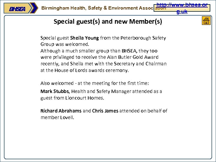 http: //www. bhsea. or g. uk Birmingham Health, Safety & Environment Association Special guest(s)