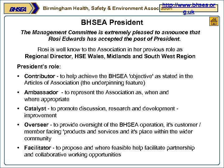 http: //www. bhsea. or g. uk Birmingham Health, Safety & Environment Association BHSEA President