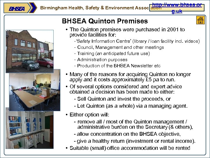 http: //www. bhsea. or g. uk Birmingham Health, Safety & Environment Association BHSEA Quinton