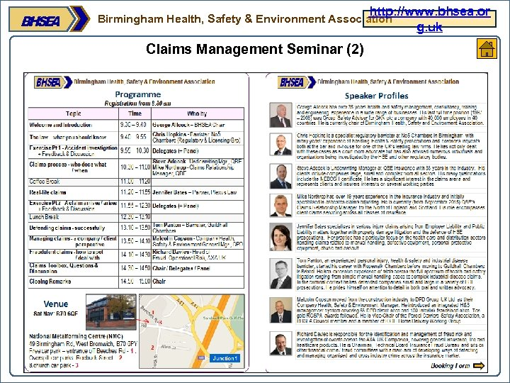 http: //www. bhsea. or g. uk Birmingham Health, Safety & Environment Association Claims Management