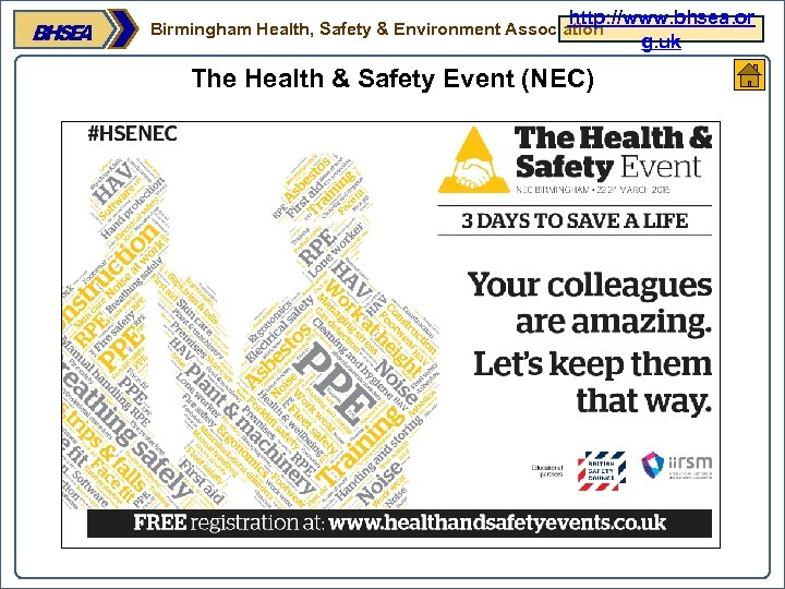 http: //www. bhsea. or g. uk Birmingham Health, Safety & Environment Association The Health