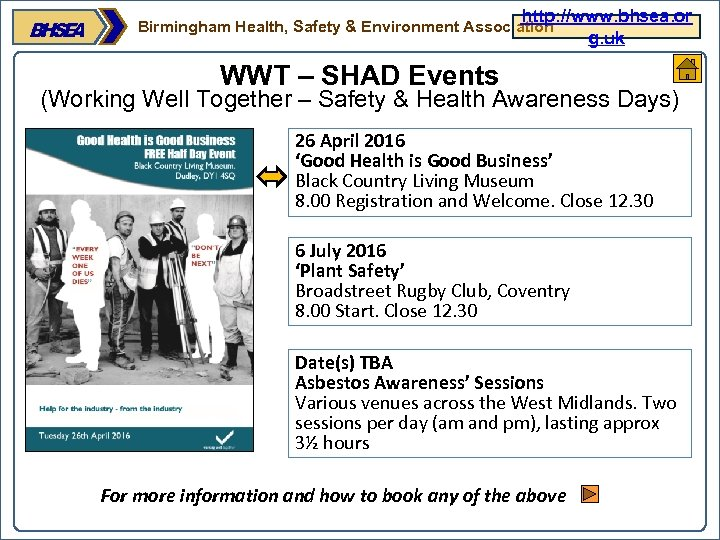 http: //www. bhsea. or g. uk Birmingham Health, Safety & Environment Association WWT –