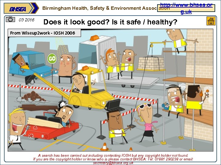http: //www. bhsea. or g. uk Birmingham Health, Safety & Environment Association 03 2016
