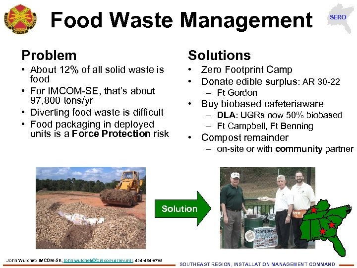 Food Waste Management SERO Problem Solutions • About 12% of all solid waste is