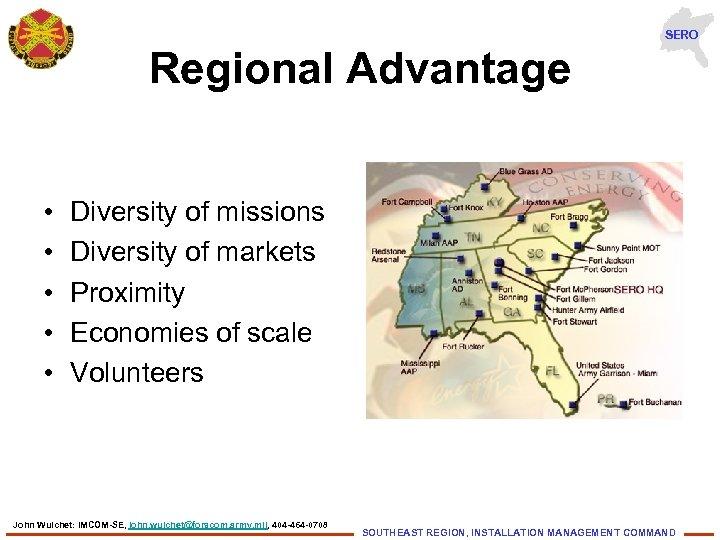 SERO Regional Advantage • • • Diversity of missions Diversity of markets Proximity Economies