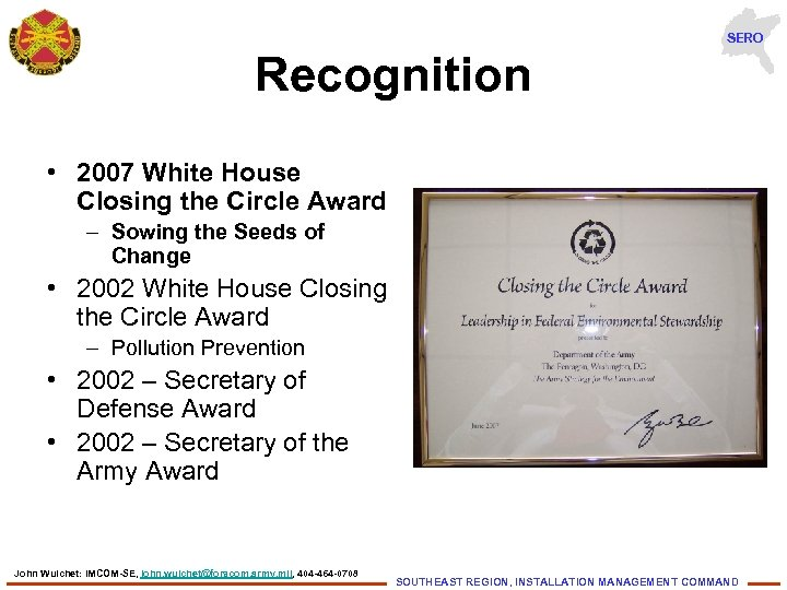 SERO Recognition • 2007 White House Closing the Circle Award – Sowing the Seeds