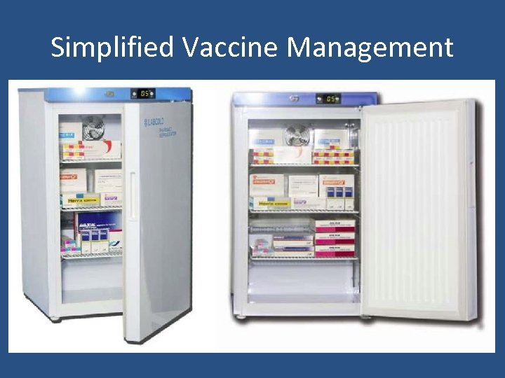Simplified Vaccine Management