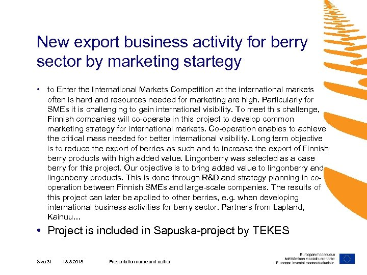 New export business activity for berry sector by marketing startegy • to Enter the