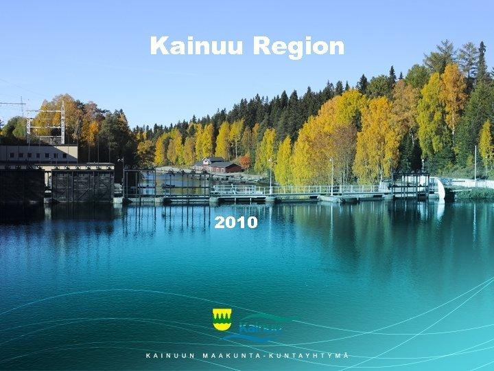 Kainuu Region 2010