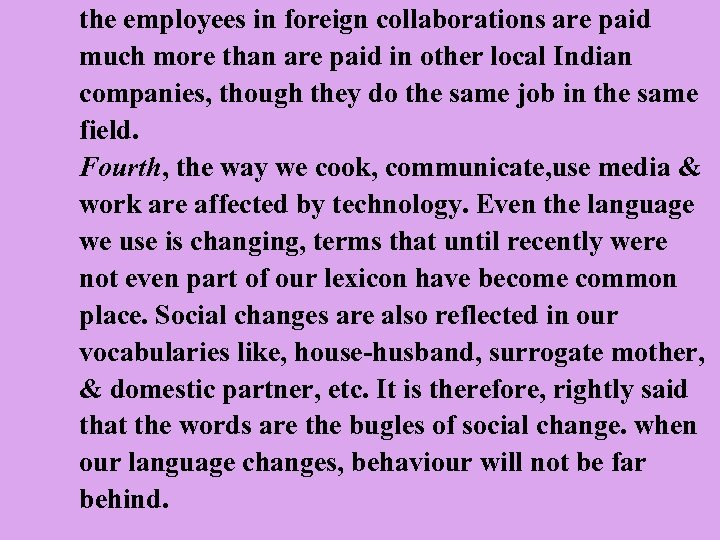 the employees in foreign collaborations are paid much more than are paid in other