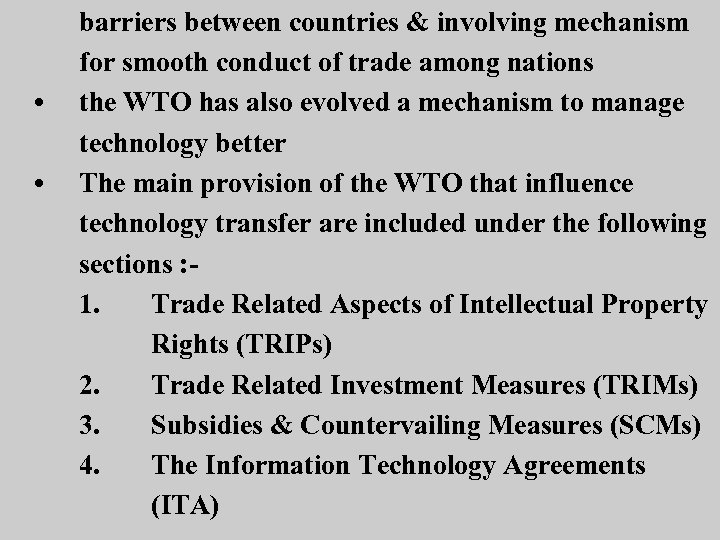 • • barriers between countries & involving mechanism for smooth conduct of trade