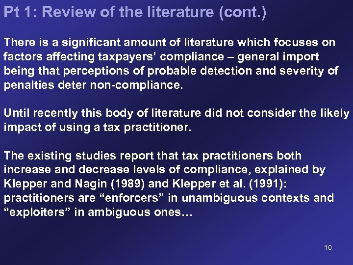 Pt 1: Review of the literature (cont. ) There is a significant amount of