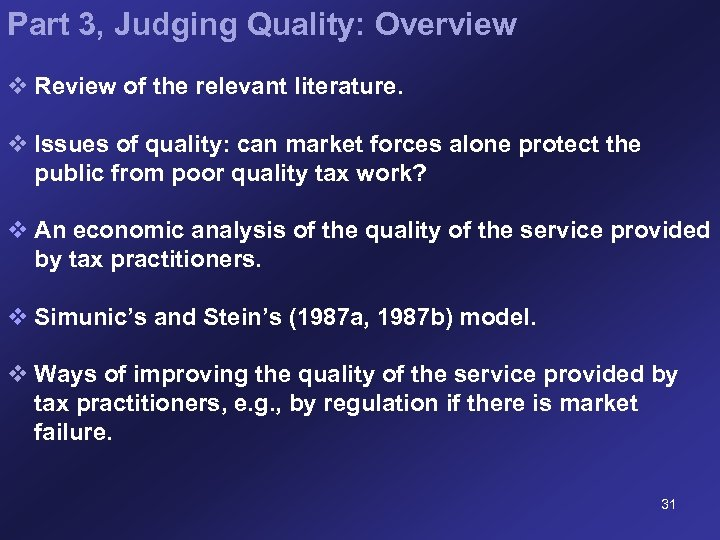 Part 3, Judging Quality: Overview v Review of the relevant literature. v Issues of