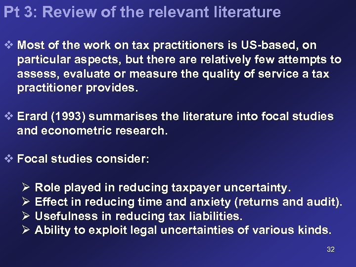 Pt 3: Review of the relevant literature v Most of the work on tax