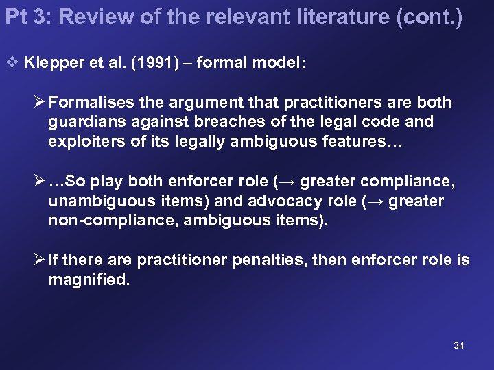 Pt 3: Review of the relevant literature (cont. ) v Klepper et al. (1991)