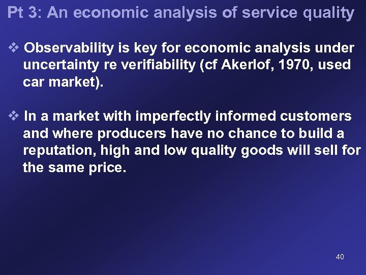 Pt 3: An economic analysis of service quality v Observability is key for economic