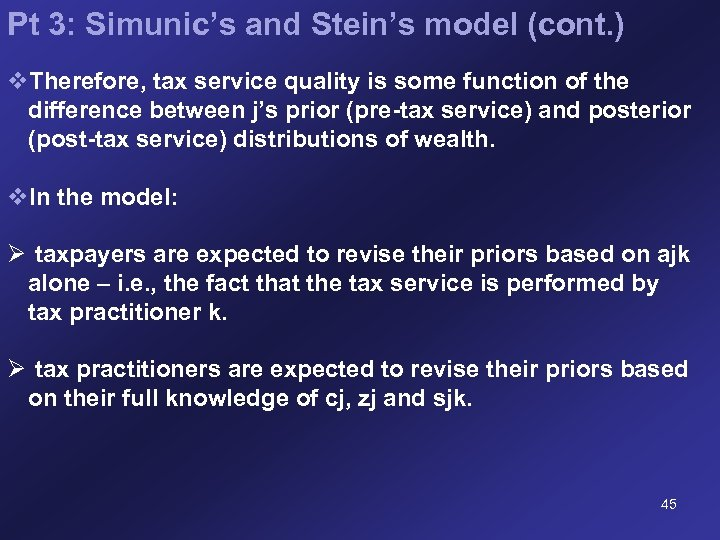 Pt 3: Simunic's and Stein's model (cont. ) v. Therefore, tax service quality is