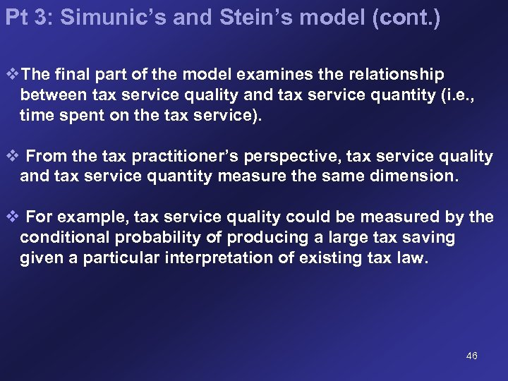 Pt 3: Simunic's and Stein's model (cont. ) v. The final part of the