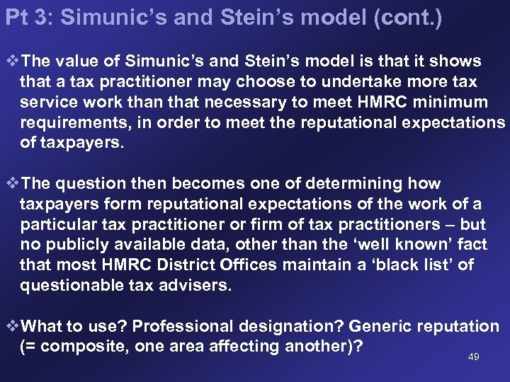 Pt 3: Simunic's and Stein's model (cont. ) v. The value of Simunic's and