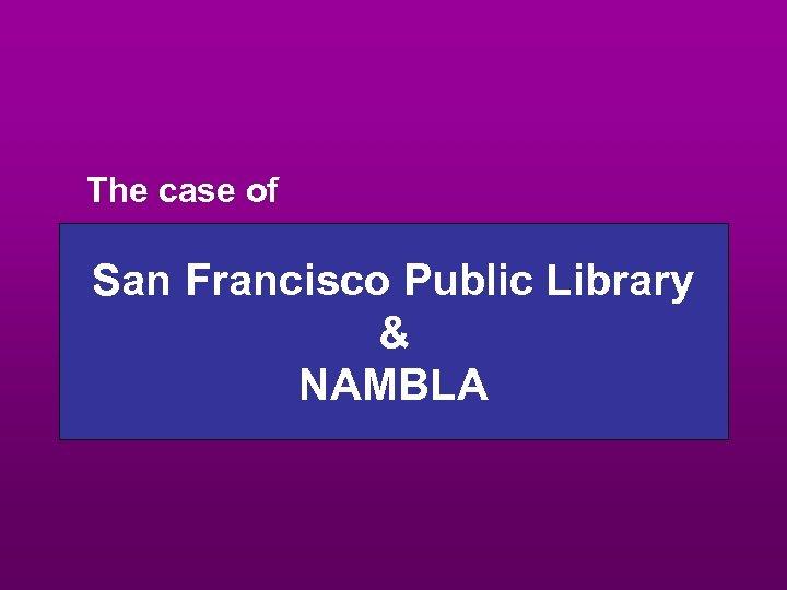 The case of San Francisco Public Library & NAMBLA