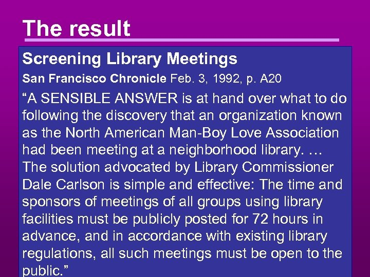 The result Screening Library Meetings San Francisco Chronicle Feb. 3, 1992, p. A 20