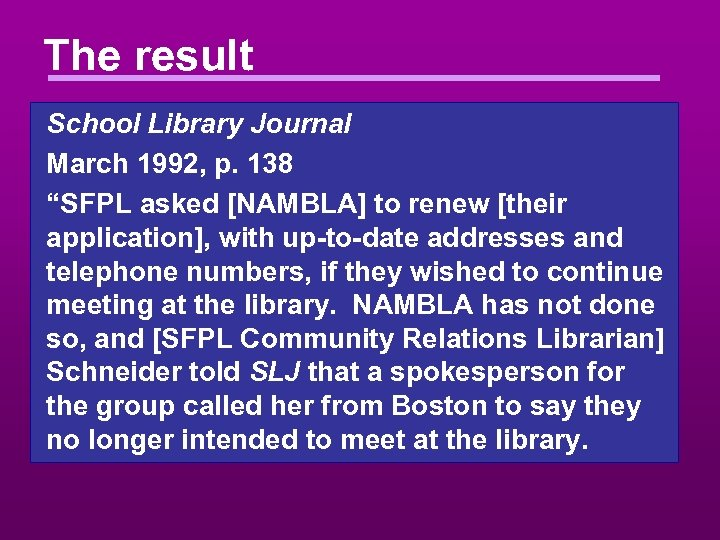 """The result School Library Journal March 1992, p. 138 """"SFPL asked [NAMBLA] to renew"""