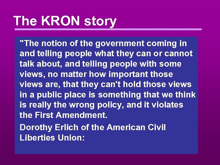 The KRON story