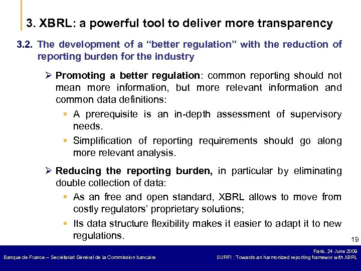 3. XBRL: a powerful tool to deliver more transparency 3. 2. The development of