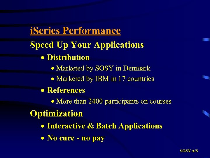 i. Series Performance Speed Up Your Applications · Distribution · Marketed by SOSY in