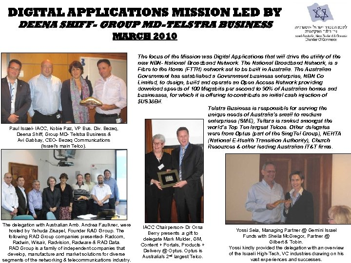 DIGITAL APPLICATIONS MISSION LED BY DEENA SHIFF- GROUP MD-TELSTRA BUSINESS MARCH 2010 Paul Israel-