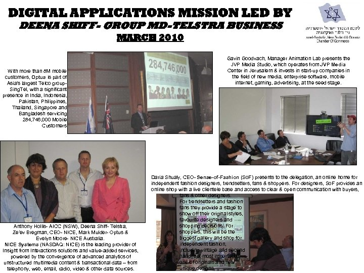 DIGITAL APPLICATIONS MISSION LED BY DEENA SHIFF- GROUP MD-TELSTRA BUSINESS MARCH 2010 With more