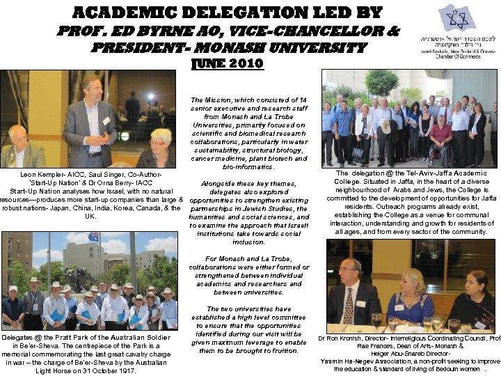 ACADEMIC DELEGATION LED BY PROF. ED BYRNE AO, VICE-CHANCELLOR & PRESIDENT- MONASH UNIVERSITY JUNE