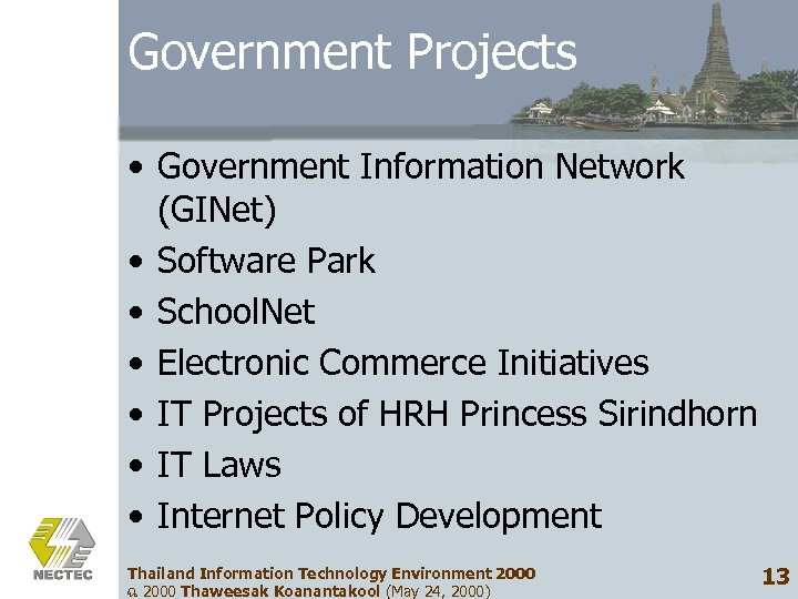 Government Projects • Government Information Network (GINet) • Software Park • School. Net •