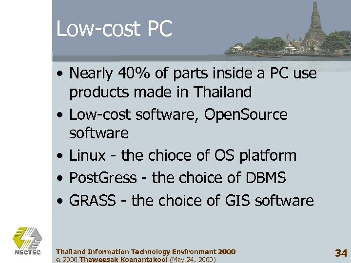Low-cost PC • Nearly 40% of parts inside a PC use products made in