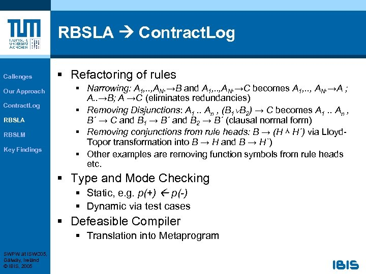 RBSLA Contract. Log Callenges Our Approach Contract. Log RBSLA RBSLM Key Findings § Refactoring